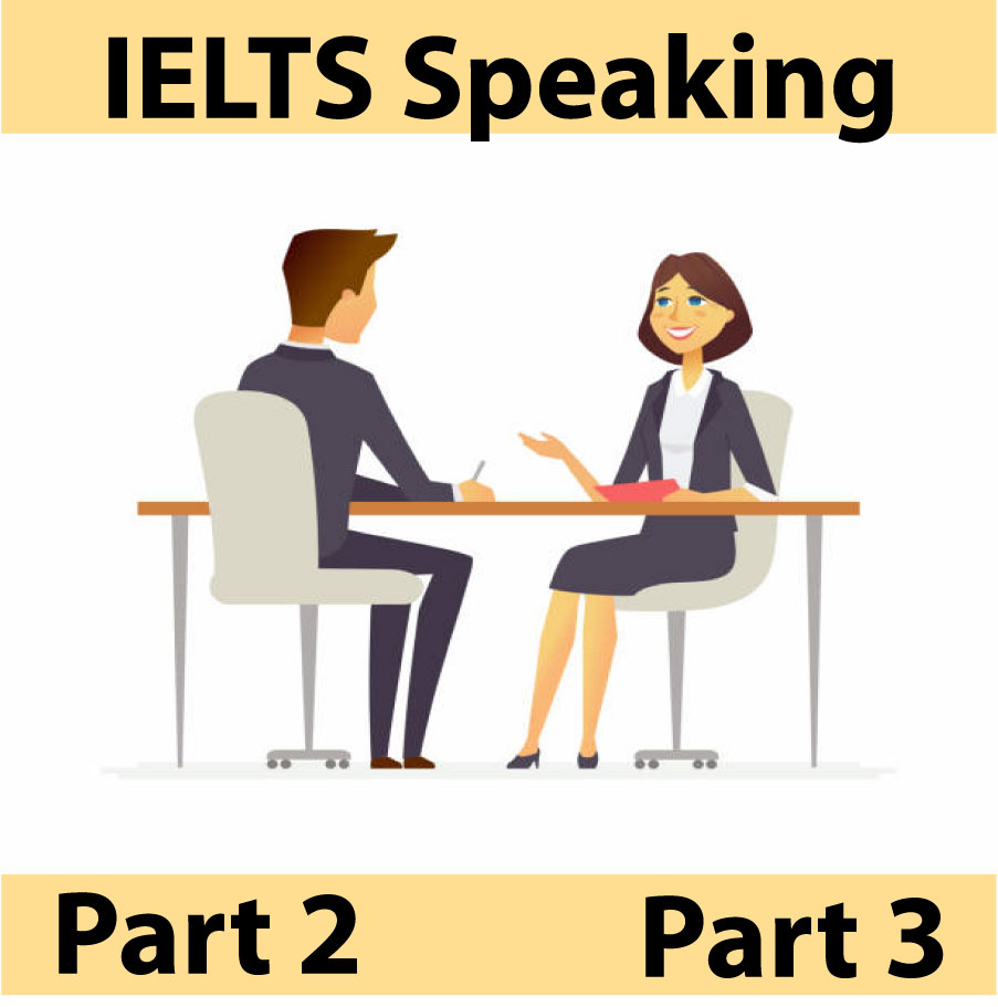 speaking ielts part 2 and 3